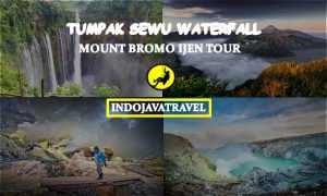 Mount Bromo Ijen Tumpak Sewu Waterfall Tour