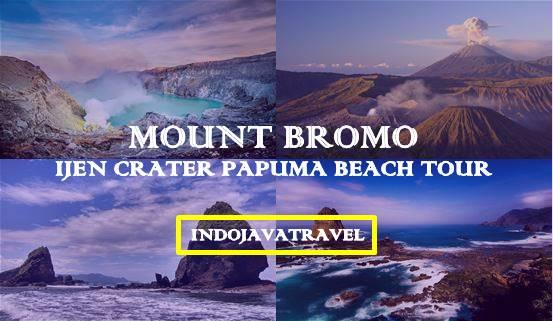 Mount Bromo Ijen Crater Papuma Beach Tour 4D | Mount Bromo Ijen Tour