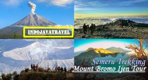 Semeru Trekking, Mount Bromo Ijen Tour Package 6 Days