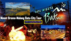 Mount Bromo Malang Batu City Tour 2 Days