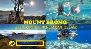 Mount Bromo Ijen Menjangan Tour Package 4 Days